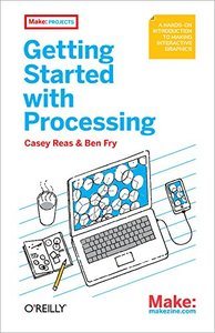 Getting Started with Processing (Paperback)-cover