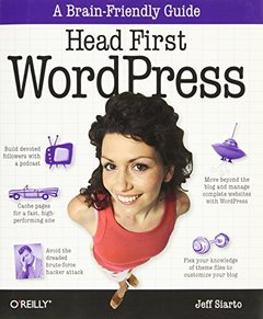 Head First WordPress: A Brain-Friendly Guide to Creating Your Own Custom WordPress Blog (Paperback)-cover