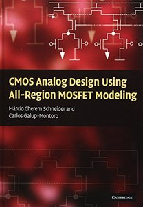CMOS Analog Design Using All-Region MOSFET Modeling (Hardcover)-cover
