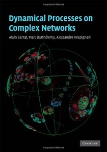 Dynamical Processes on Complex Networks (Hardcover)