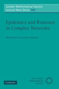 Epidemics and Rumours in Complex Networks (Paperback)