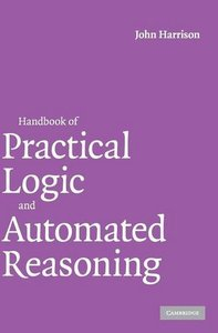 Handbook of Practical Logic and Automated Reasoning (Hardcover)