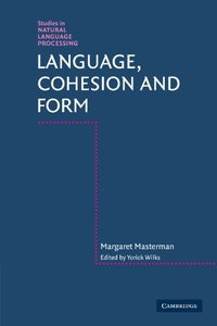 Language, Cohesion and Form (Studies in Natural Language Processing)