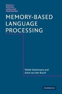 Memory-Based Language Processing (Paperback)