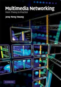 Multimedia Networking: From Theory to Practice (Hardcover)-cover