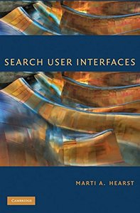 Search User Interfaces (Hardcover)