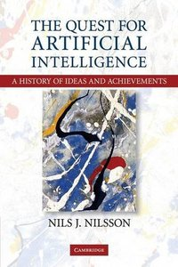 The Quest for Artificial Intelligence (Paperback)