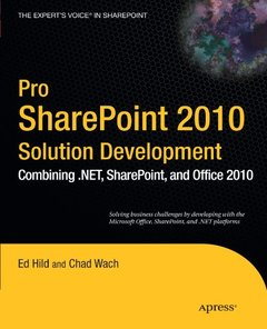 Pro SharePoint 2010 Solution Development: Combining .NET, SharePoint, and Office (Paperback)-cover
