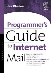 Programmer's Guide to Internet Mail: SMTP, POP, IMAP, and LDAP (Paperback)