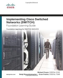 Implementing Cisco IP Switched Networks (SWITCH) Foundation Learning Guide: Foundation learning for SWITCH 642-813 (Hardcover)-cover