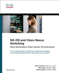 NX-OS and Cisco Nexus Switching: Next-Generation Data Center Architectures (Paperback)-cover