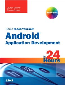 Sams Teach Yourself Android Application Development in 24 Hours (Paperback)-cover