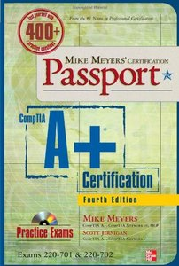 Mike Meyers' CompTIA A+ Certification Passport, 4/e (Exams 220-701 & 220-702) (Paperback)-cover