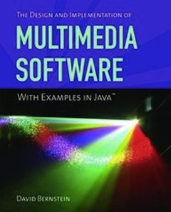 The Design and Implementation of Multimedia Software With Examples in Java (Paperback)-cover