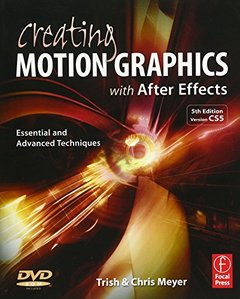Creating Motion Graphics with After Effects, 5/e : Essential and Advanced Techniques (Paperback)-cover