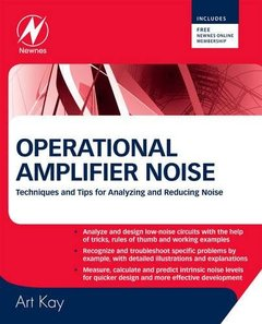 Operational Amplifier Noise: Techniques and Tips for Analyzing and Reducing Noise (Hardcover)-cover