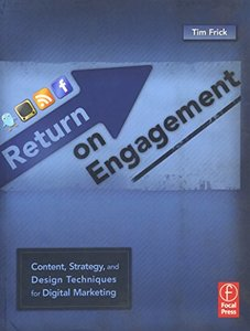Return on Engagement: Content, Strategy, and Design Techniques for Digital Marketing (Paperback)-cover