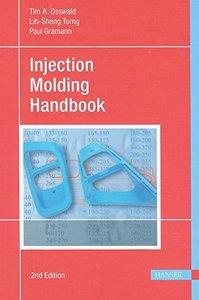 Injection Molding Handbook, 2/e (Hardcover)