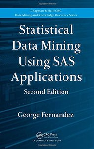 Statistical Data Mining Using SAS Applications, 2/e (Hardcover)-cover