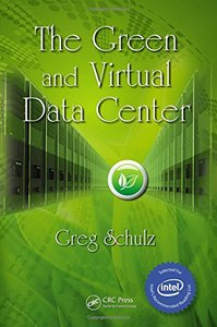 The Green and Virtual Data Center (Hardcover)-cover