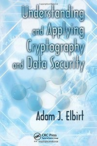 Understanding and Applying Cryptography and Data Security (Hardcover)-cover