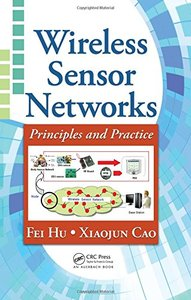 Wireless Sensor Networks: Principles and Practice (Hardcover)-cover
