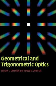 Geometrical and Trigonometric Optics (Hardcover)