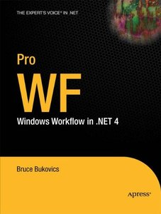 Pro WF: Windows Workflow in .NET 4 (Paperback)-cover