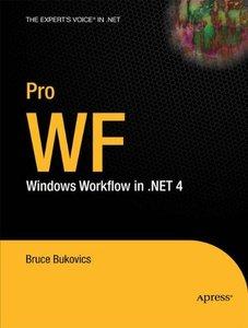 Pro WF: Windows Workflow in .NET 4 (Paperback)