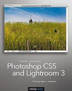 Photoshop CS5 and Lightroom 3: A Photographer's Handbook (Paperback)-cover