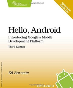 Hello, Android: Introducing Google's Mobile Development Platform, 3/e (Paperback)-cover