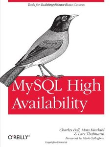 MySQL High Availability: Tools for Building Robust Data Centers (Paperback)-cover