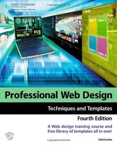 Professional Web Design, 4/e : Techniques and Templates (Paperback)-cover