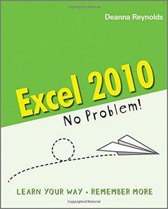 Excel 2010 - No Problem! (Paperback)-cover
