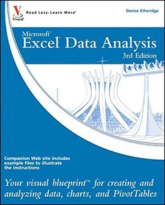 Excel Data Analysis: Your visual blueprint for creating and analyzing data, charts and PivotTables, 3/e (Paperback)