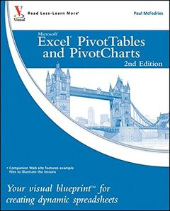 Excel PivotTables and PivotCharts: Your visual blueprint for creating dynamic spreadsheets, 2/e (Paperback)-cover
