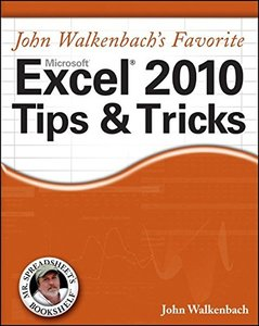 John Walkenbach's Favorite Excel 2010 Tips and Tricks (Paperback)-cover