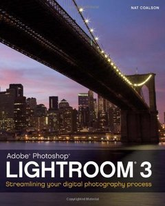 Lightroom 3: Streamlining Your Digital Photography Process (Paperback)-cover