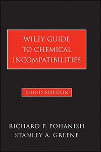 Wiley Guide to Chemical Incompatibilities, 3/e (Hardcover)-cover