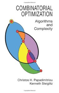 Combinatorial Optimization: Algorithms and Complexity (Paperback)-cover