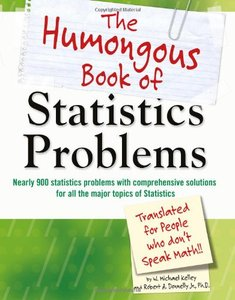 The Humongous Book of Statistics Problems: Translated for People Who Don't Speak Math (Paperback)-cover