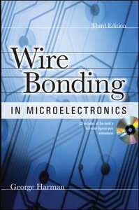 Wire Bonding in Microelectronics, 3/e (Hardcover)-cover