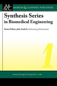 Synthesis Series in Biomedical Engineering 1 (Hardcover)