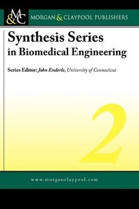 Synthesis Series in Biomedical Engineering 2 (Hardcover)