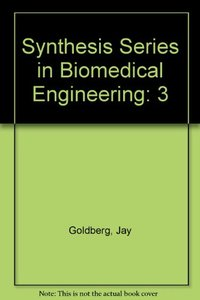 Synthesis Series in Biomedical Engineering 3 (Hardcover)