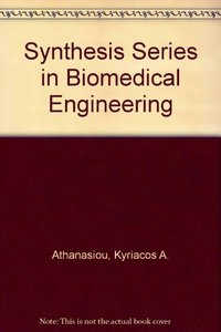 Synthesis Series in Biomedical Engineering 5 (Hardcover)
