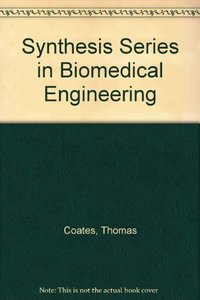 Synthesis Series in Biomedical Engineering 6 (Hardcover)