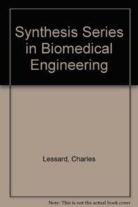 Synthesis Series in Biomedical Engineering 8 (Hardcover)