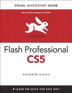 Flash Professional CS5 for Windows and Macintosh: Visual QuickStart Guide (Paperback)-cover