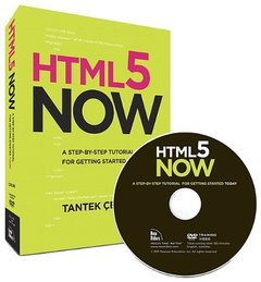 HTML5 Now: A Step-by-Step Video Tutorial for Getting Started Today (Hardcover)-cover